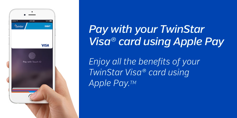 Apple Pay Is Here Twinstar Credit Union